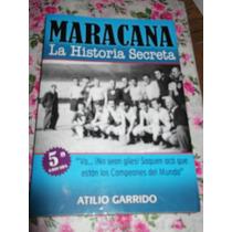 Maracana Historia Secreta A. Garrido Campeones 50