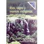 Ríos, Lagos Y Montes Indígenas Del Uruguay. Praderi/ Vivo.
