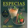 Especias. Semillas Y Condimentos Usados En Uruguay