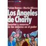 Los Angeles Charly Secretos Susurros Mujeres Poder Argentina