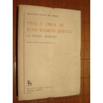 Vida Y Obra De Juan Ramon Jimenez (dos Tomos) Gredos 1974