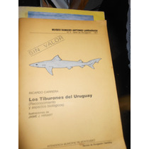 Los Tiburones Del Uruguay - Ricardo Carrera