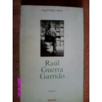 Raúl Guerra Garrido - Ángel Ortiz- Alfau