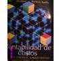 Contabilidad De Costos - Backer, Jacobsem, Ramírez Padilla