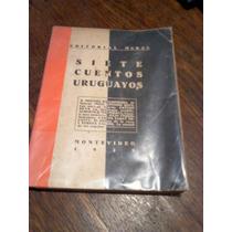 Siete Cuentos Uruguayos / Montevideo 1929