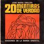 20 Mentiras De Verdad - José María Obaldia