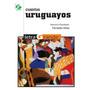 Cuentos Uruguayos - Varios Autores