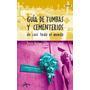 Guías De Tumbas Y Cementerios De Casi Todo El Mundo