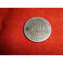Antigua Moneda De Brasil 100 Reis. Año 1889 Buen Estado Ver!