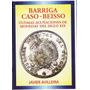 Fv * J. Avilleira Libro - Ultimas Acuñaciones Del Siglo Xlx