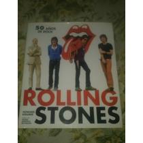 Libro 50 Años De Rock Rolling Stones