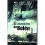 El Maestro De Belén Matt Beynon Rees No Es De Bolsillo