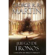 Juego De Tronos - Canción De Hielo Y Fuego I - G.r.r. Martin