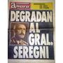 Antiguo Diario Ahora- Degradan Al Gral.seregni 25-4-1974