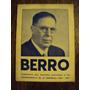 Folleto Propaganda Roberto Berro Partido Nacional Biografia