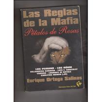 Las Reglas De La Mafia(enrique Ortega Salinas)