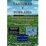 Pasturas Y Forrajes - Milton Carambula