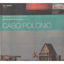 Balnearios Rocha Cabo Polonio Revista De El Pais 2013 Fotos