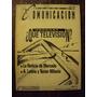 Temas D Comunicación Uruguay ¿qué Television? Publicidad N°1