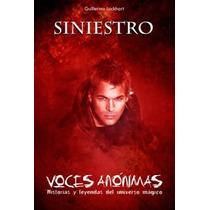 Siniestro Voces Anonimas