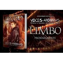 Limbo- Voces Anonimas---ya Salio!!!