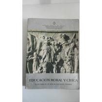 Educación Moral Y Cívica 3º Y 4º Primaria