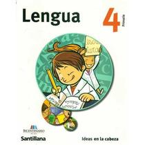 Lengua 4,5,6 - Ideas En La Cabeza - Primaria Santillana