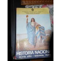 Historia Nacional Sexto Año - 2 º Parte