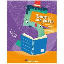 Leer Me Gusta 5 Para Quinto Año Escolar - Santillana