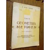 Geometria Metrica Tomo 2 - Complementos - Puig Adam