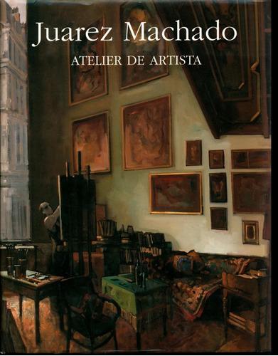 Juarez Machado Atelier Del Artista