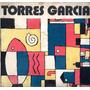 Torres-garcía Museo Nacional De Artes Plásticas | LIBRERIA HORIZONTE